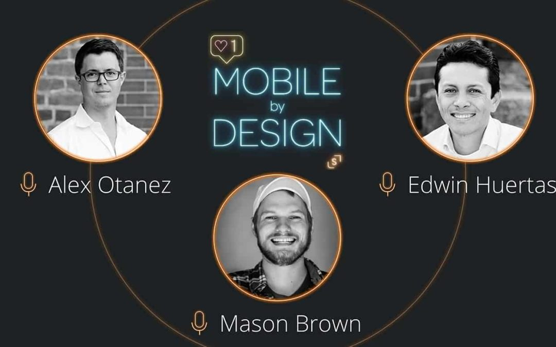 Mobile by Design: All things App Development & Design