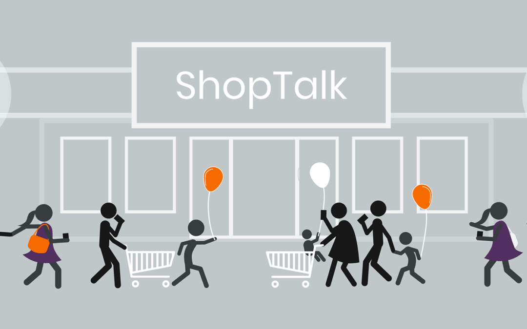 ShopTalk 2019 in Las Vegas