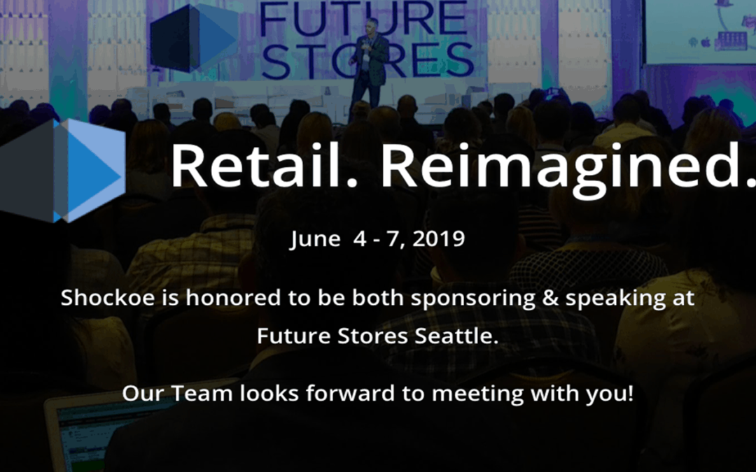 Future Stores Seattle: Speaking to the Future of mobile in Retail